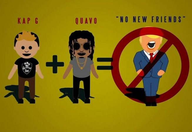 "Kap G y Quavo en ""No New Friends"": sí a los latinos, no a Trump"